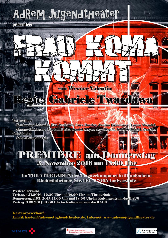 2016_Frau KOMA kommt! - Plakat