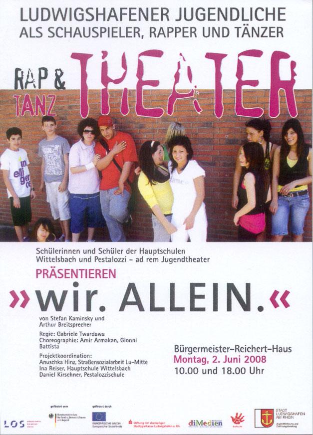 2008_wir.ALLEIN - Plakat
