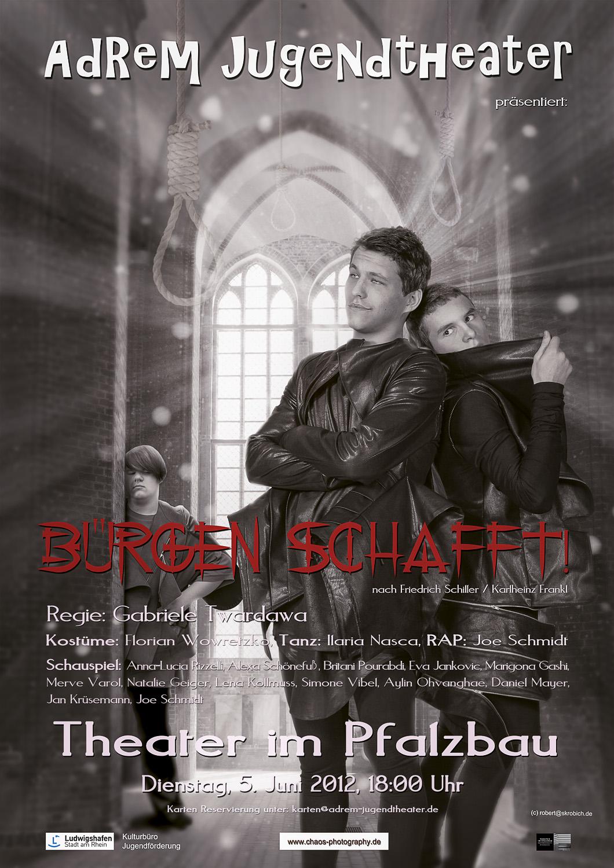 2012_Bürgen Schaft! - Plakat. © 2012 Robert Skrobich