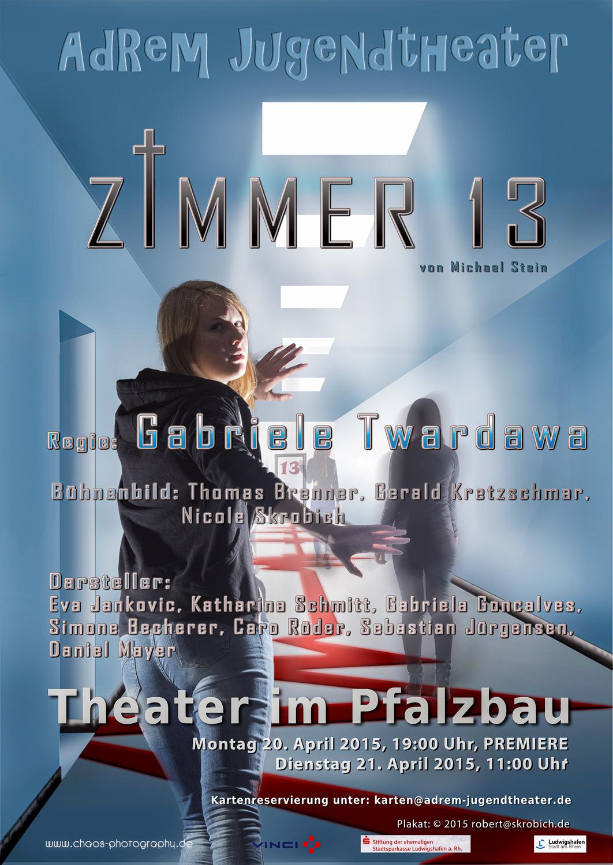 2015_Plakat - Ziimmer13, © 2015 Roberft Skrobich